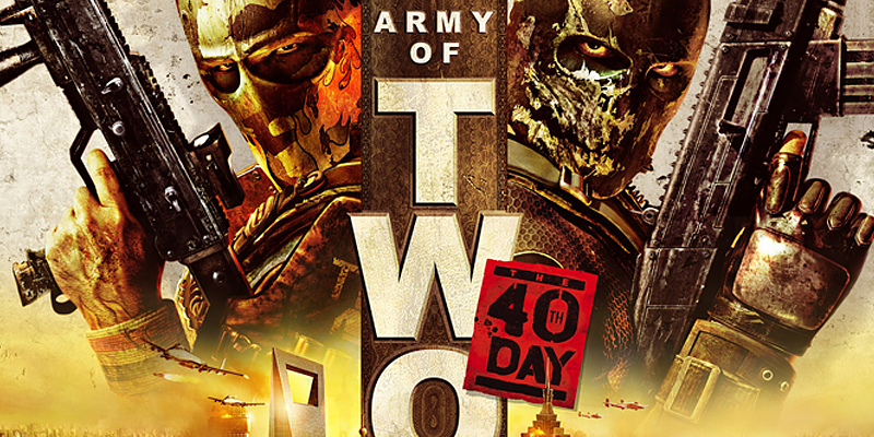ARMY OF TWO:The 40th Day [ 実績:805 ]