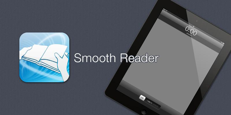 Smooth Reader [ iPad App ]