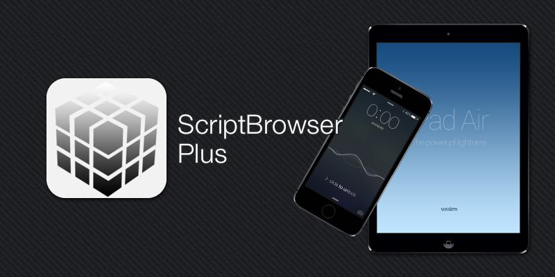 ScriptBrowserPlus [ iPhone・iPad App ]
